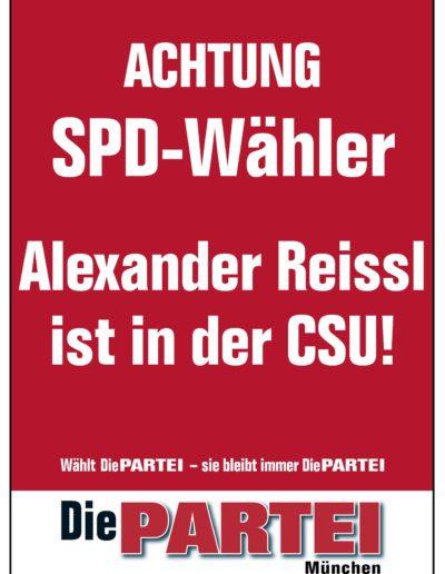 Plakat mit Text: Achtung SPD-Wähler! Alexander Reissl ist in der CSU!